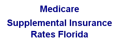 Medicare Supplement Rates in Florida